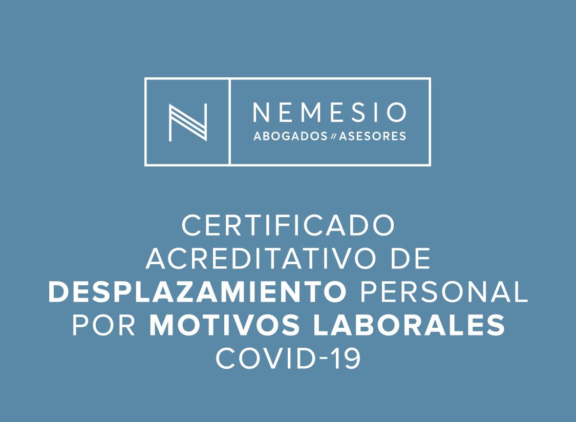 Certificado acreditativo individual de desplazamiento personal por motivos laborales - nemesio abogados y asesores
