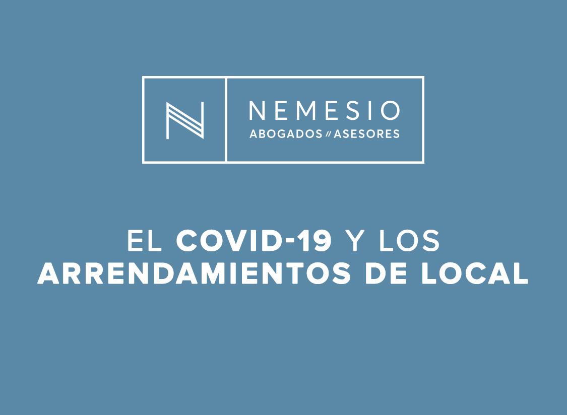 COVID-19 y los arrendamientos de local - nemesio abogados y asesores