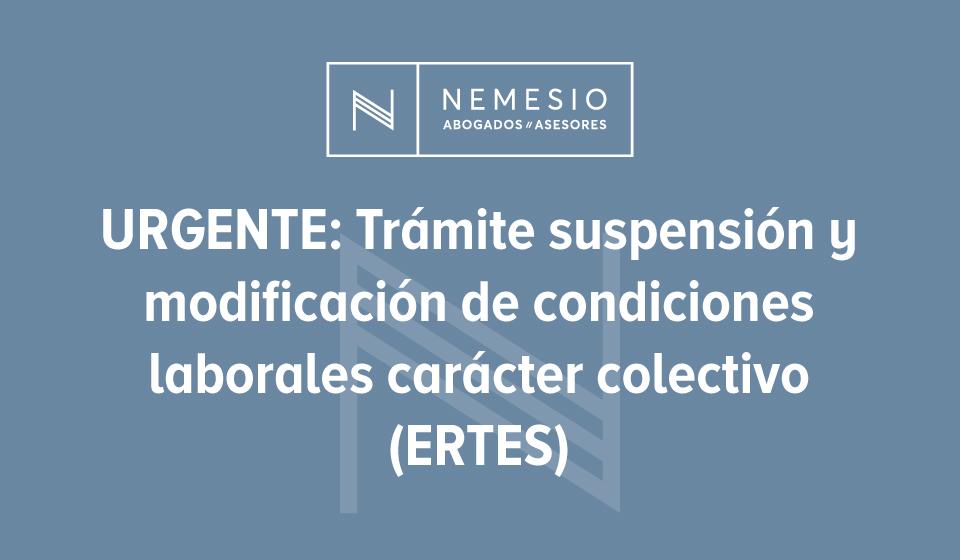 ERTES - Modificación de condiciones laborales de carácter colectivo - covid-19 - Nemesio Abogados y Asesores