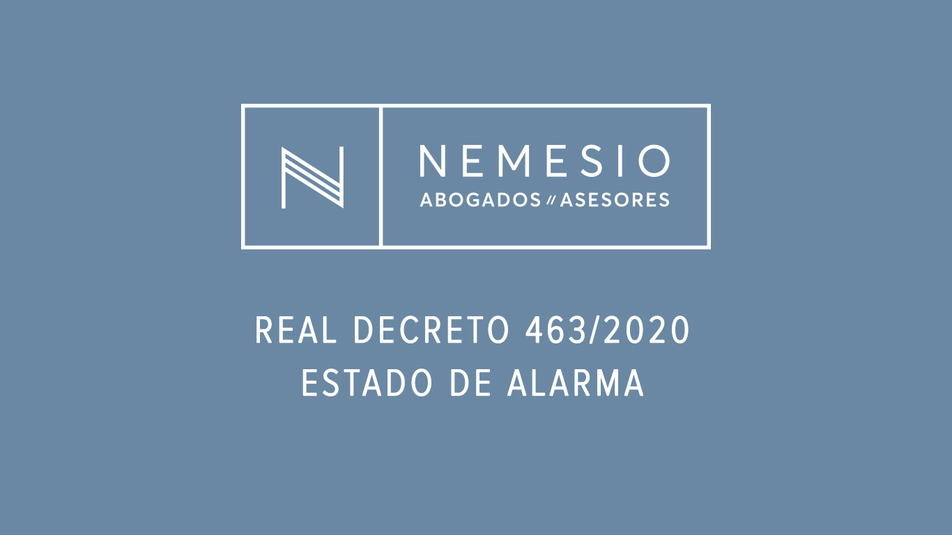 RD 463/2020 - Estado de Alarma por covid-19 Nemesio Abogados y Asesores