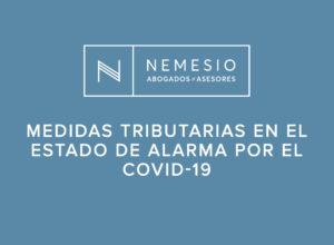 medidas tributarias covid-19 - Nemesio Abogados y Asesores