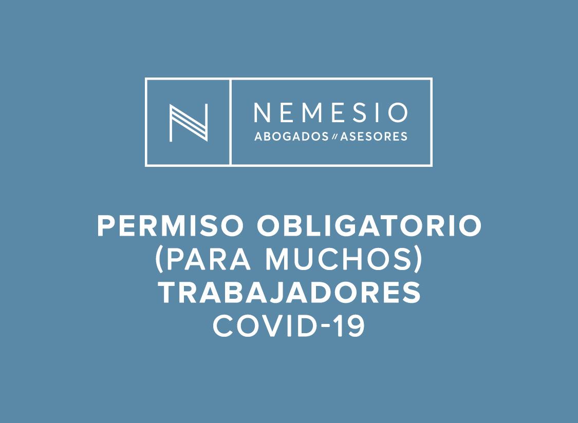 El permiso obligatorio para muchos trabajadores derivado por el COVID-19