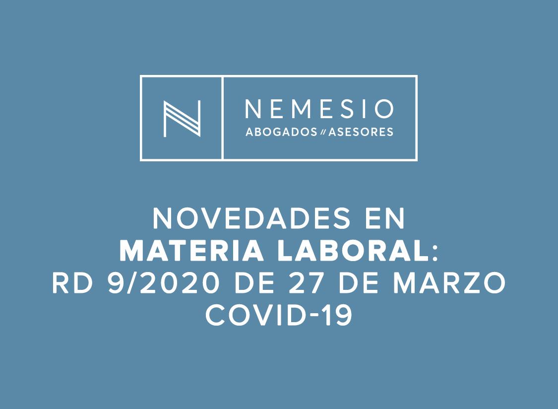 Novedades en materia laboral: RD 9/2020 de 27 de marzo
