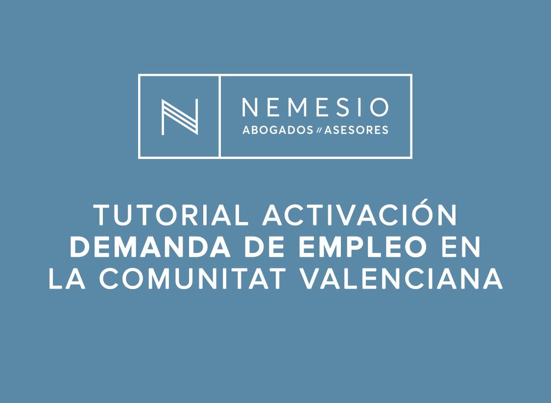 Tutorial sobre cómo activar la demanda de empleo en la Comunitat Valenciana - nemesio, abogados y asesores