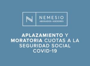 Aplazamiento y moratoria cuotas a la Seguridad Social