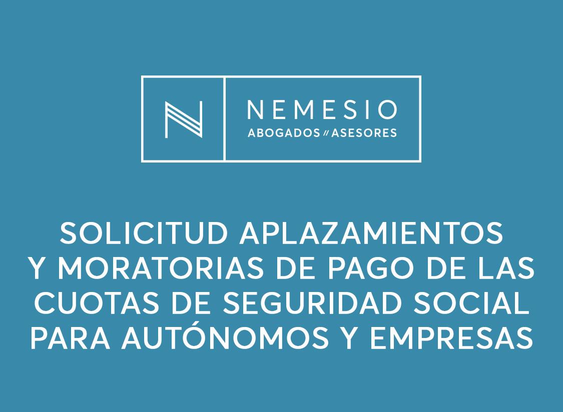 Solicitud aplazamientos y moratorias de pago de las cuotas de Seguridad Social para autónomos y empresas