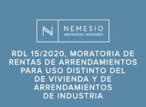 DL 15/2020 Moratoria de rentas de arrendamientos para uso distinto del de vivienda y de arrendamientos de industria