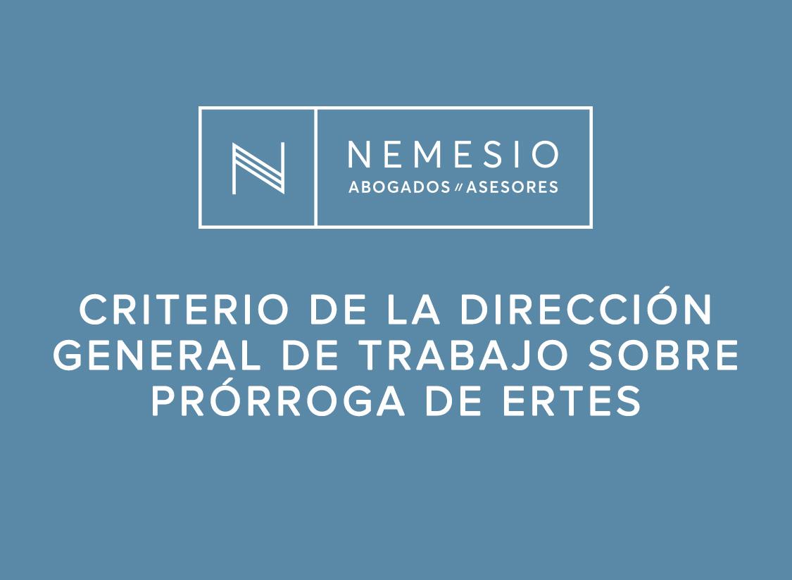 Criterio de la Dirección General de Trabajo sobre prórroga de ERTES