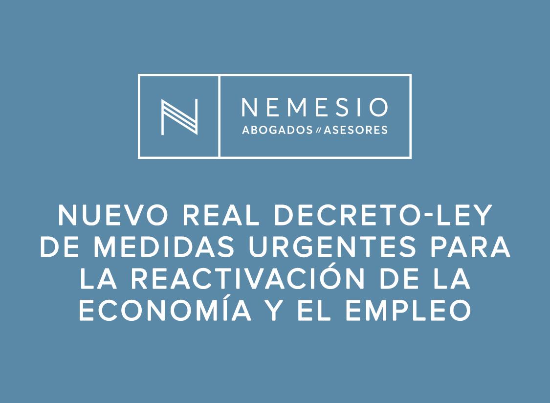 Nuevo Real Decreto-ley de medidas urgentes para la reactivación de la economía y el empleo
