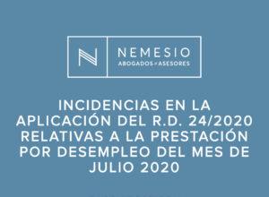 Incidencias en la aplicación del R.D. 24/2020 relativas a la prestación por desempleo del mes de julio 2020