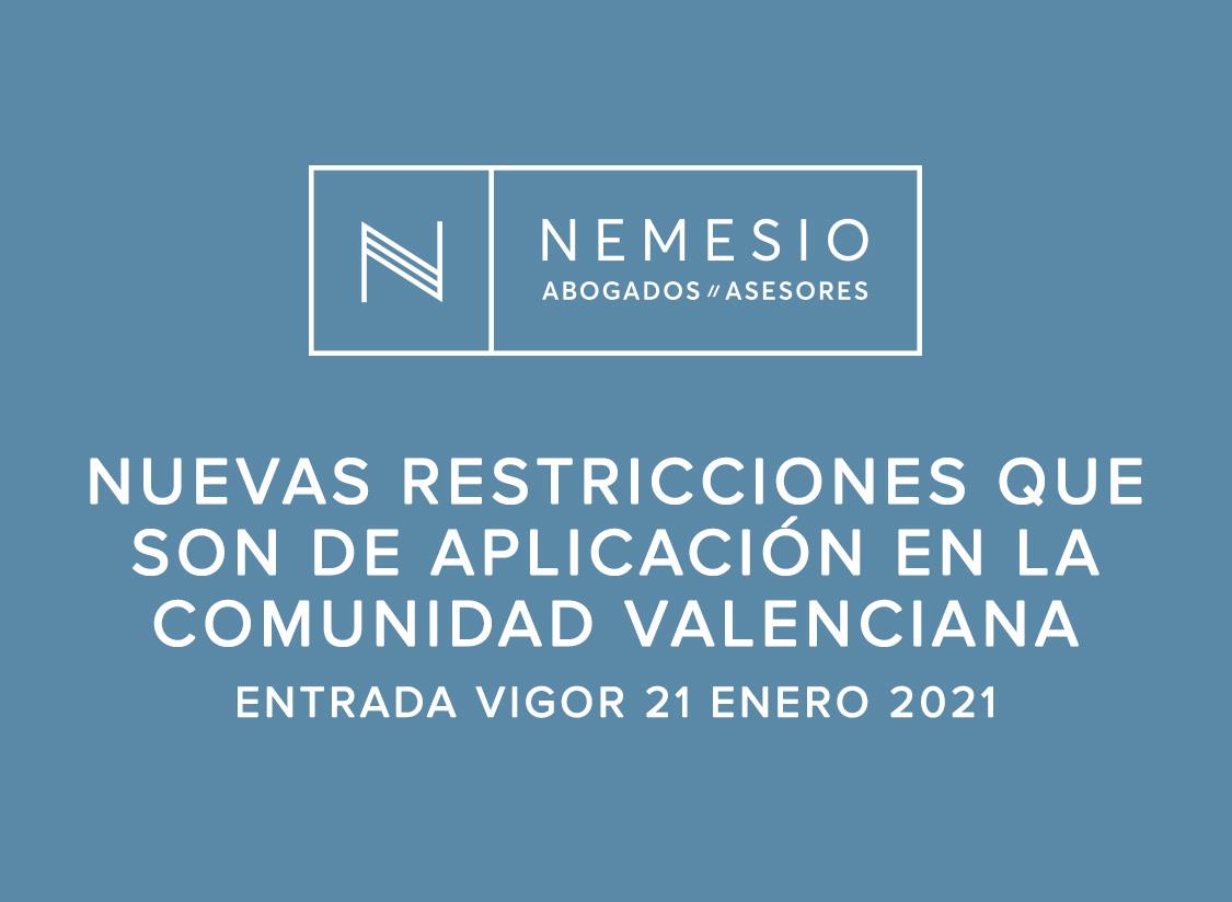 uevas restricciones que son de aplicación en la Comunidad Valenciana